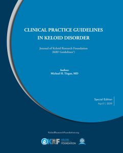 CLINICAL PRACTICE GUIDELINES FOR TREATMENT OF KELOIDS