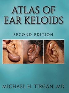 Atlas of Ear Keloids, 2nd Edition